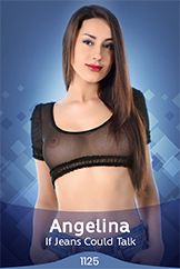 Angelina / If Jeans Could Talk