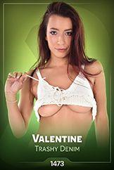 Valentine / Trashy Denim