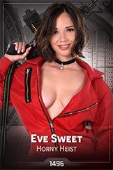 Eve Sweet / Horny Heist