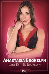 Anastasia Brokelyn / Last Exit To Brokelyn