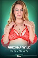 Arizona Wild / I Give U My Love