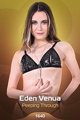 Eden Venua / Peeping Through