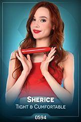 Sherice / Tight & Cumfortable