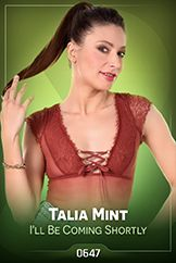 Talia Mint / I'll Be Coming Shortly