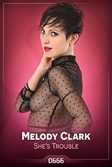 Melody Clark / She's Trouble