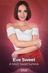 Eve Sweet / A Short Sweet Summer