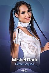 Mishel Dark / Petite Coquine