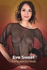 Eve Sweet / Transparence Fatale