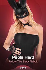 Paola Hard / Follow The Black Rabbit